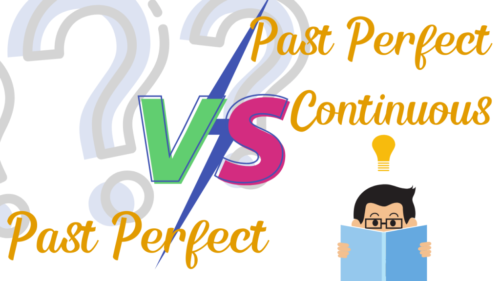 Past Perfect v Past Perfect Continuous