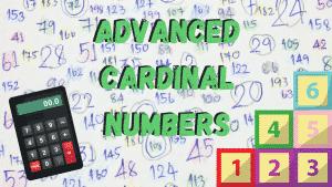 Advanced Cardinal Numbers