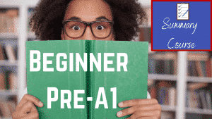 Beginners Pre-A1 Summary Course Image
