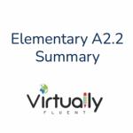 Group logo of Elementary A2.2 Summary